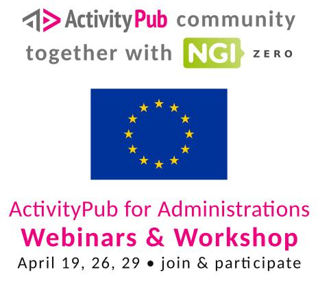 "Logo for webinar ""ActivityPub for Administrations"" organized by the ActivityPub-community and NGI Zero."